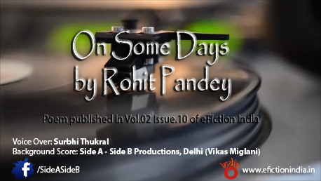 On Some Days by Rohit Pandey