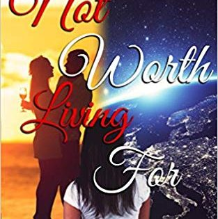 Book Review: Not Worth Living For